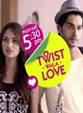 [V] Twist Wala Love Episode 37